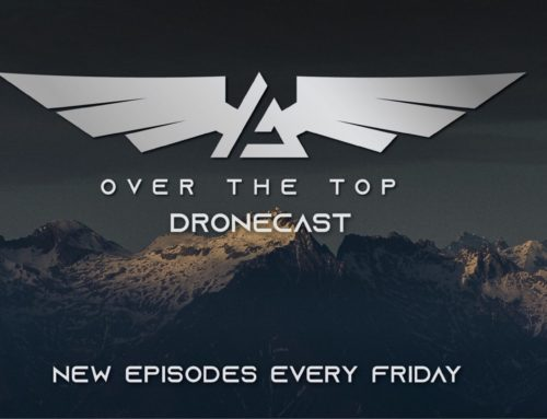 Over The Top Dronecast Part 1 | September 2020